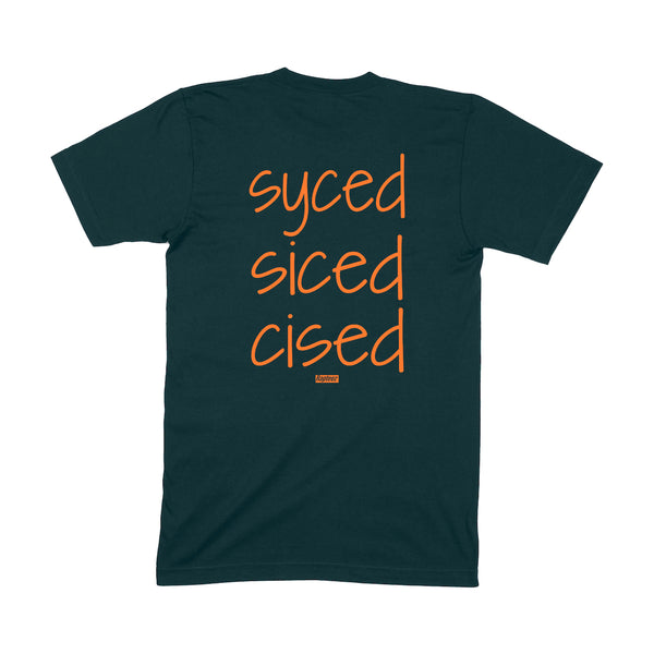 Syced Siced Cised Tee | Forest Green
