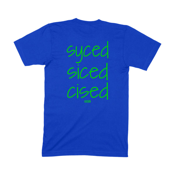 Syced Siced Cised Tee | Royal