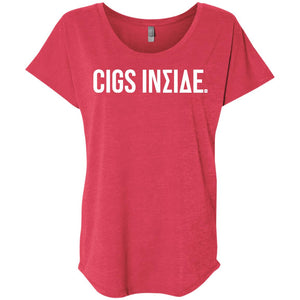 Cigs Inside. Ladies' Triblend Dolman