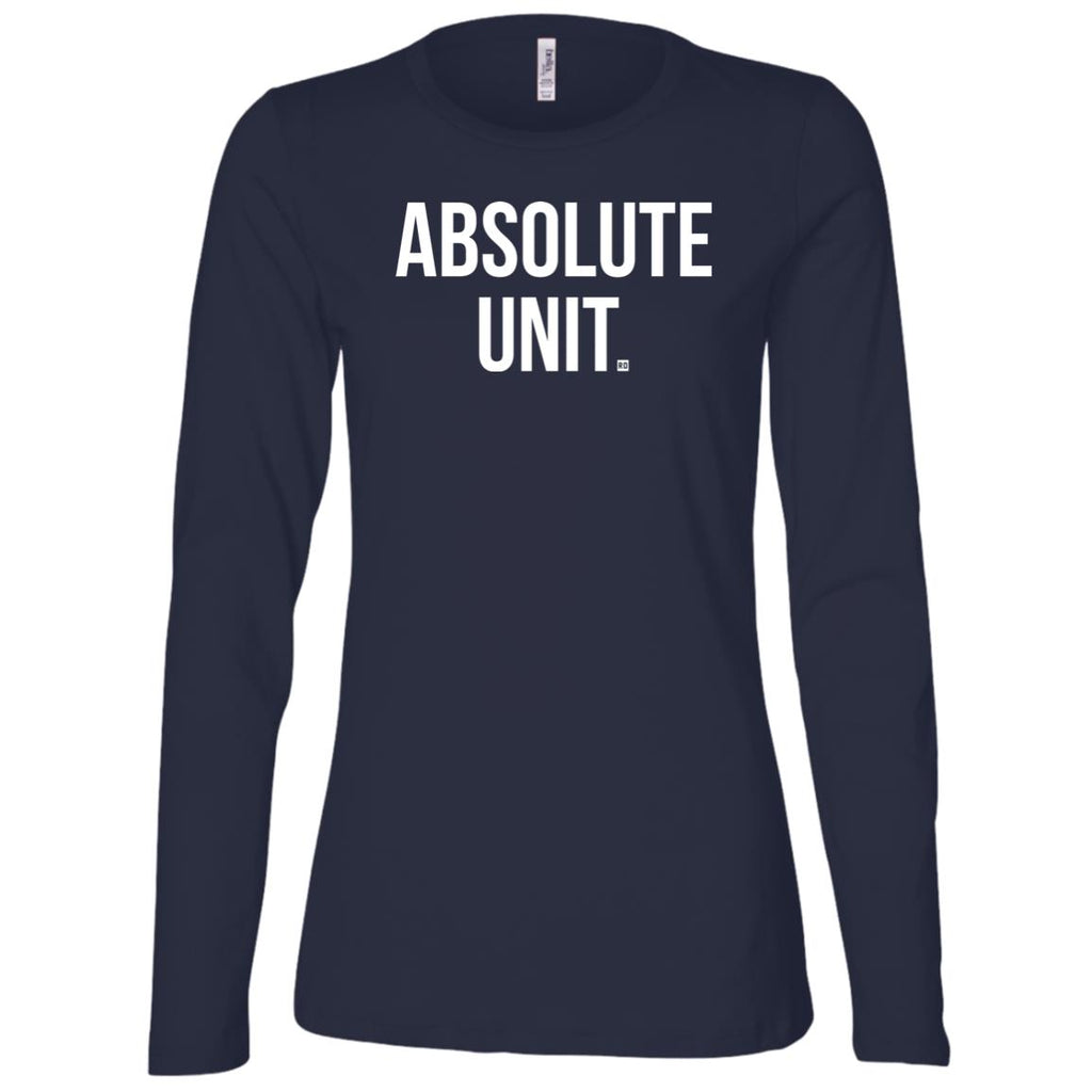 Absolute Unit. Ladies' Long Sleeve