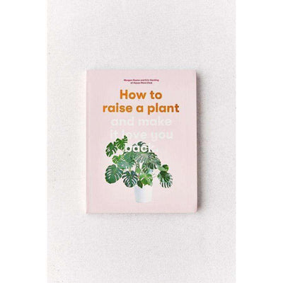How to Raise a Plant - Eden Gardens