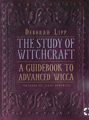 The Study of Witchcraft (Deborah Lipp)