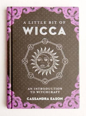 A Little Bit of Wicca (Cassandra Eason)