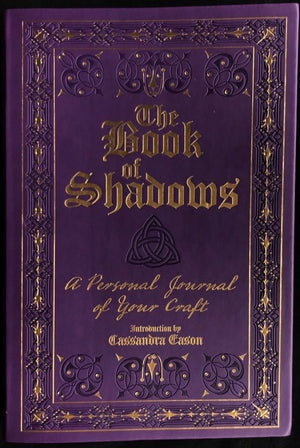 The Book Of Shadows: A Personal Journey Of Your Craft (Flexibound)