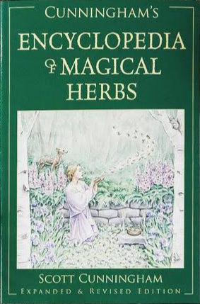 Cunningham's Encyclopedia Of Magical Herbs (Scott Cunningham)