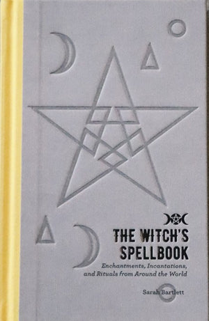 The Witch's Spellbook (Sarah Bartlett)