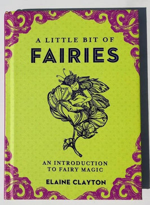 A Little Bit of Fairies (Elaine Clayton)