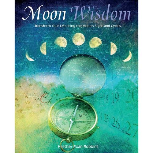 Moon Wisdom (Heather Roan Robbins)