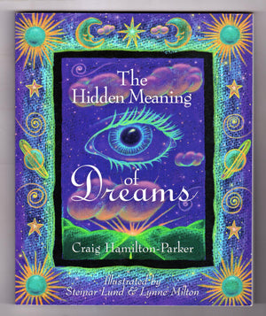 The Hidden Meaning of Dreams (Craig Hamilton-Parker)