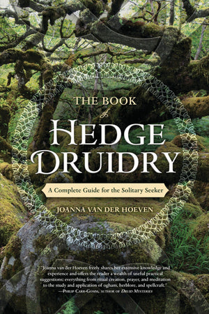 The Book of Hedge Druidry (Joanna Van Der Hoeven)