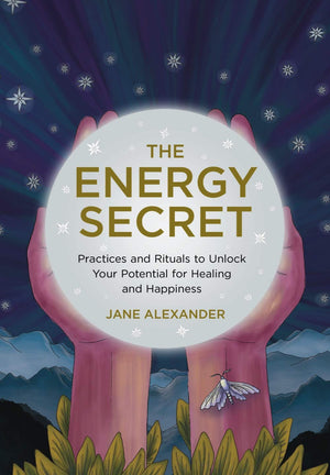 The Energy Secret (Jane Alexander)