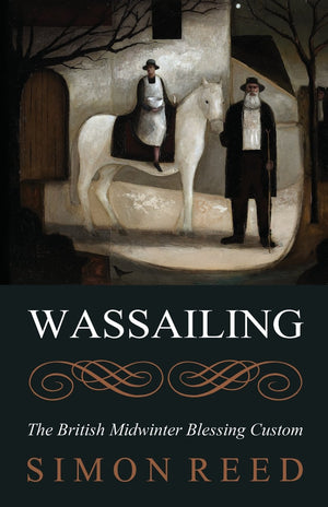 Wassailing (Simon Reed)