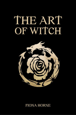 The Art of Witch (Fiona Horne)