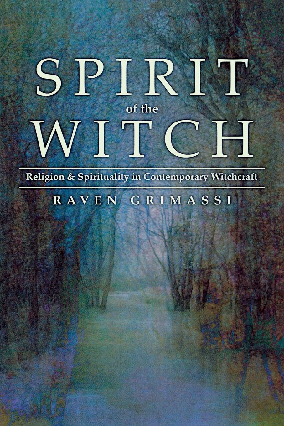 Spirit of the Witch (Raven Grimassi)