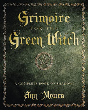 Grimoire For The Green Witch (Ann Moura)