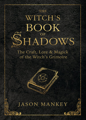 The Witch's Book of Shadows (Jason Mankey)