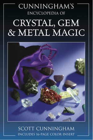 Cunningham's Encyclopedia of Crystal, Gem & Metal Magic (Scott Cunningham)