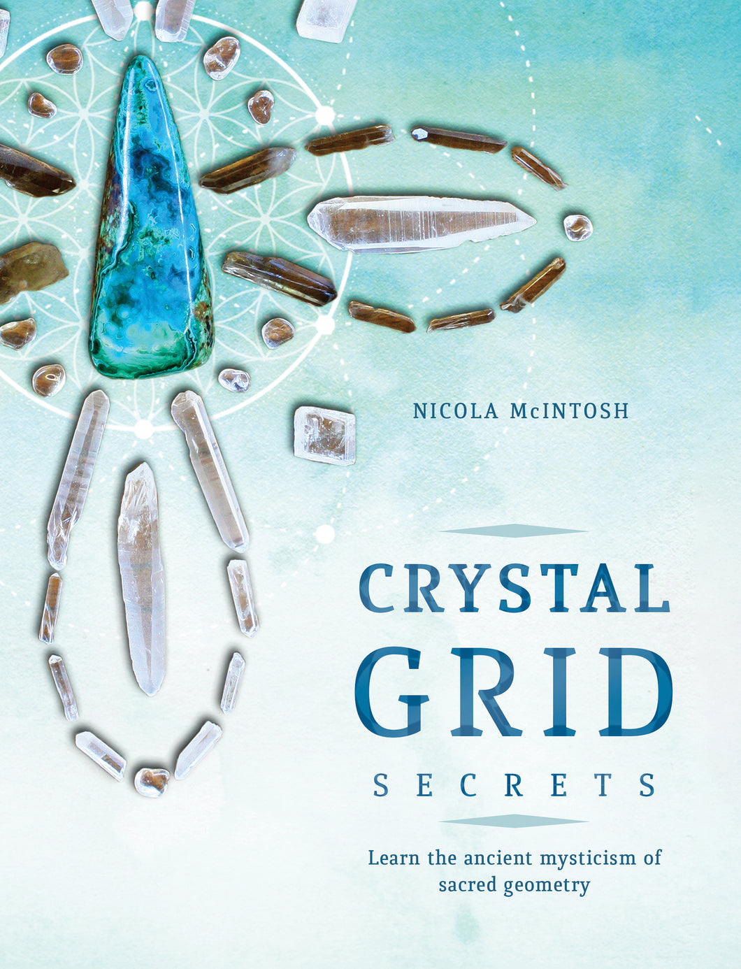 Crystal Grid Secrets (Nicola McIntosh)
