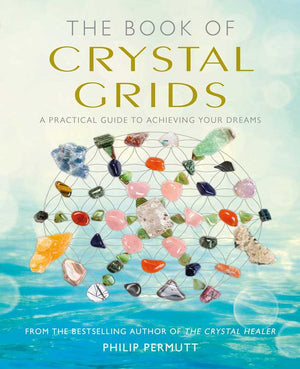 The Book of Crystal Grids (Philip Permutt)