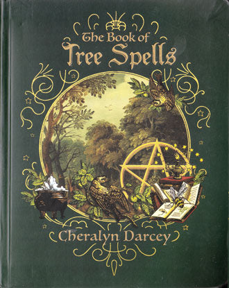 The Book of Tree Spells (Cheralyn Darcey)