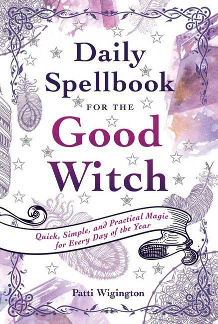 Daily Spellbook for the Good Witch (Patti Wigingtoni)