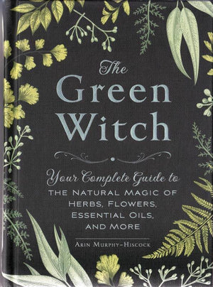 The Green Witch (Arin Murphy-Hisock)