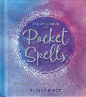 The Little Book of Pocket Spells (Akasha Moon)