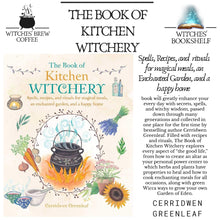 Load image into Gallery viewer, The Book of Kitchen Witchery (Cerridwen Greenleaf)