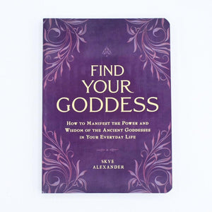 Find Your Goddess (Skye Alexander)
