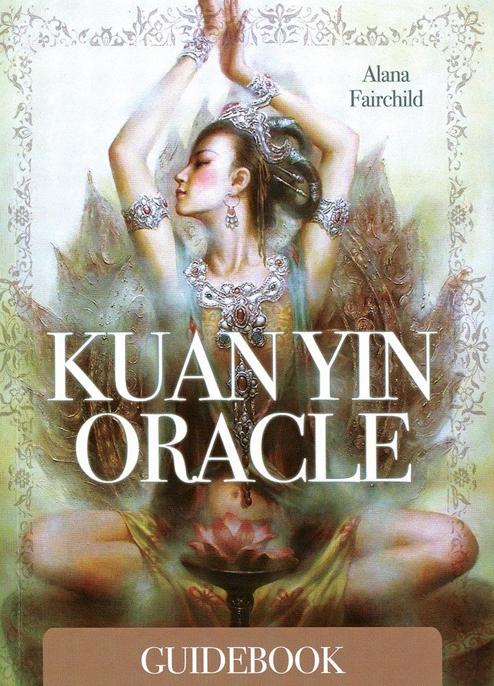 Kuan Yin Oracle Cards Deck (Alana Fairchild)
