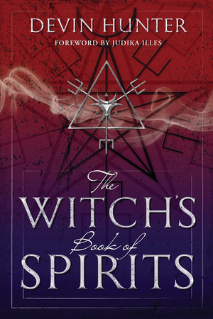 A Witch's Book of Spirits (Devin Hunter)