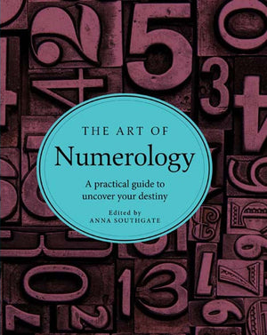 The Art of Numerology (Anna Southgate)