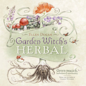 Garden Witch's Herbal (Ellen Dugan)