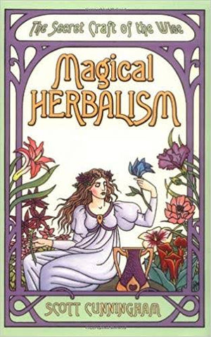 Magical Herbalism (Scott Cunningham)