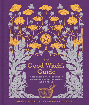 The Good Witch's Guide (Shawn Robbins / Charity Bedell)