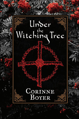 Under the Witching Tree (Corinne Boyer)