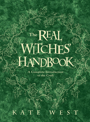 The Real Witches' Handbook (Kate West)