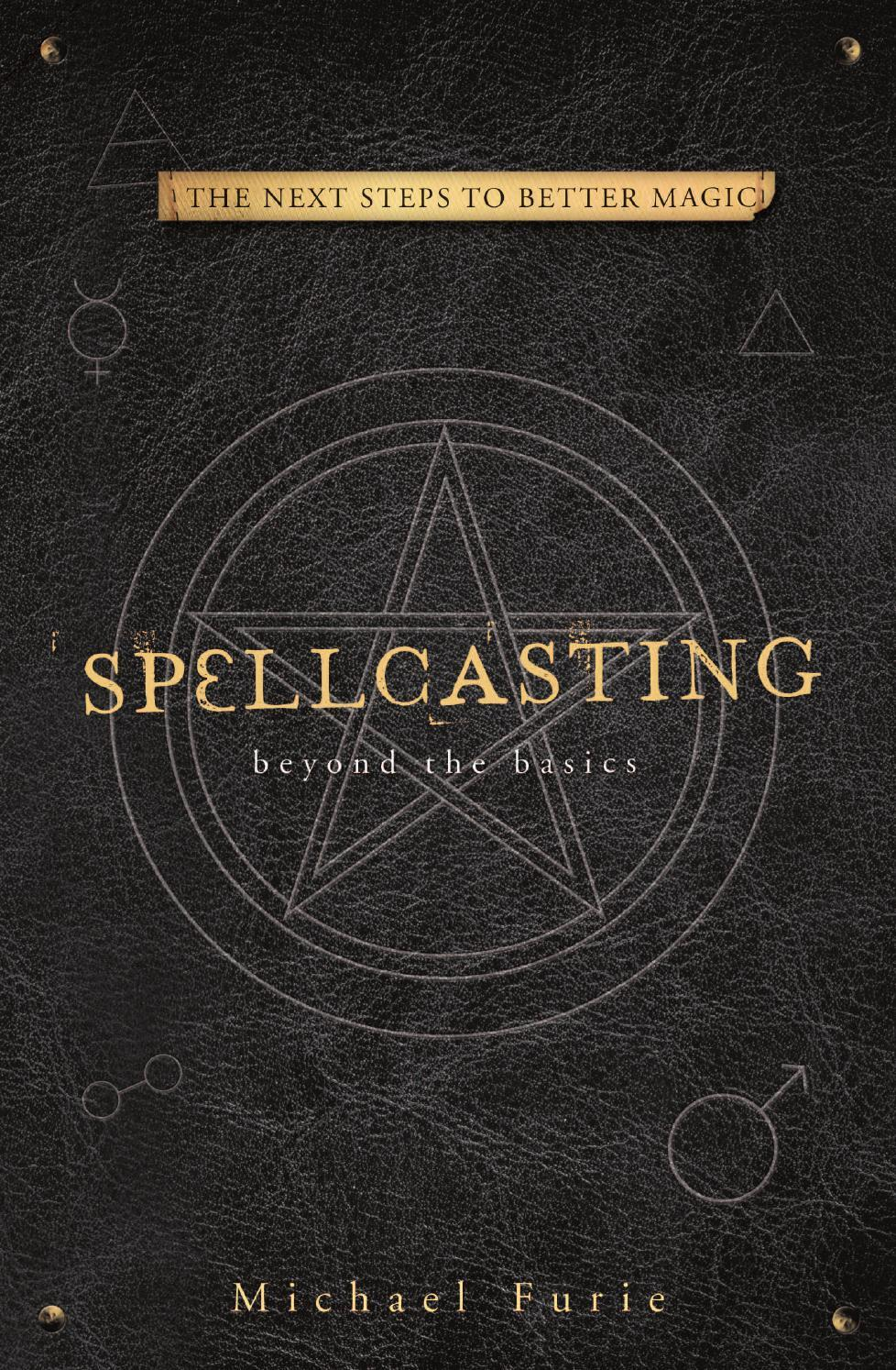 Spellcasting Beyond the Basics (Michael Furie)