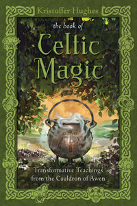 The  Book of Celtic Magic (Kristoffer Hughes)