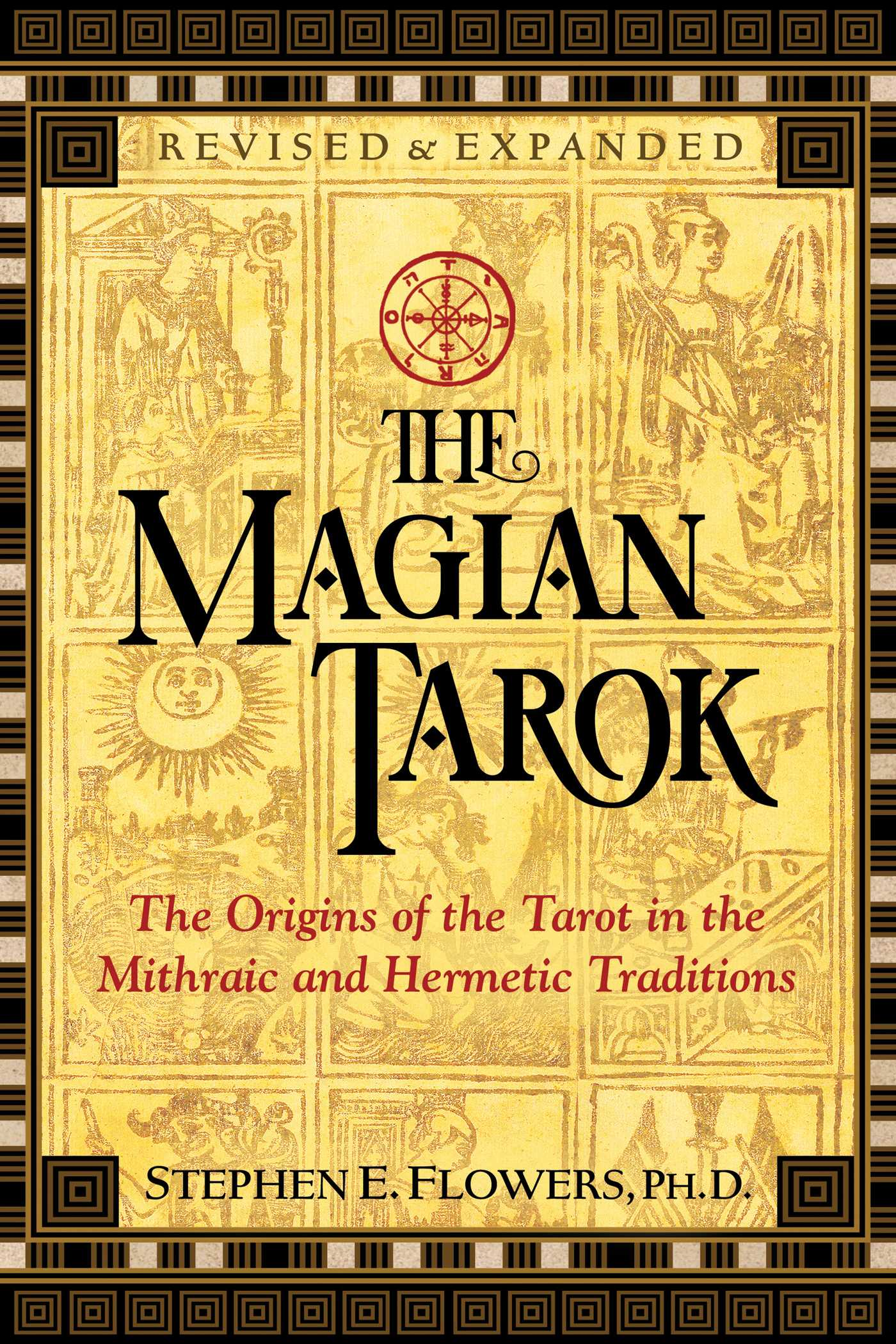 The Magian Tarok (Stephen E Flowers)