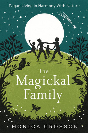 The Magickal Family (Monica Crosson)