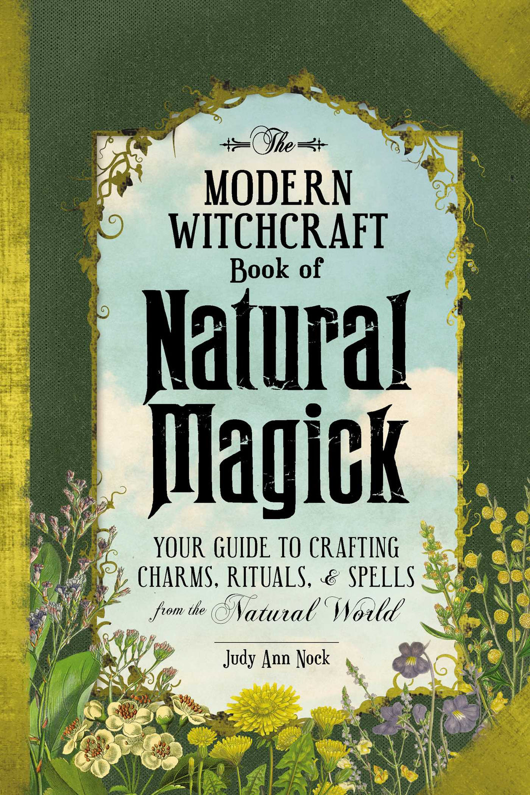 The Modern Witchcraft Book of Natural Magick (Judy Ann Nock)