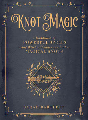 Knot Magic (Sarah Bartlett)