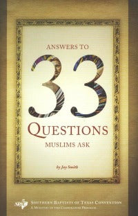 Answers to 33 Questions Muslims Ask