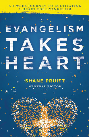 Evangelism Takes Heart