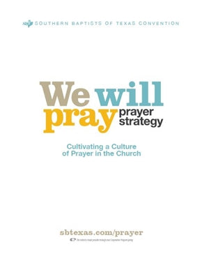 We Will Pray