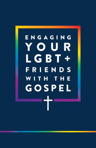 Engaging LGBT+ Friends With The Gospel (50/pkg)