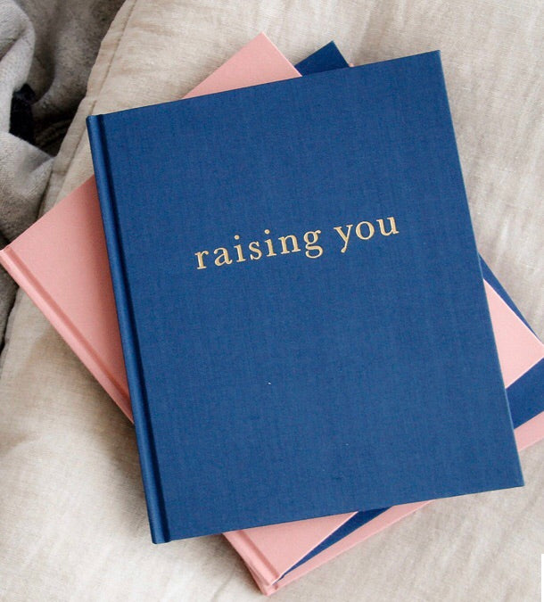 Raising You: Letters to My Baby - Blue