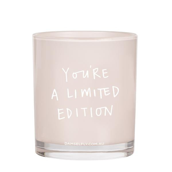 You're A Limited Edition - XL Candle