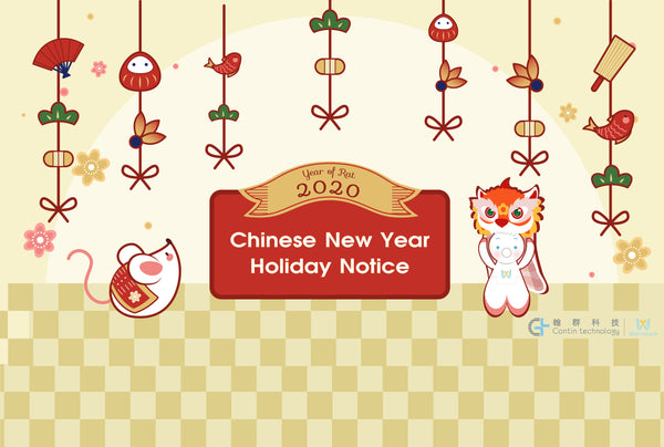 CHINESE NEW YEAR HOLIDAY NOTICE!